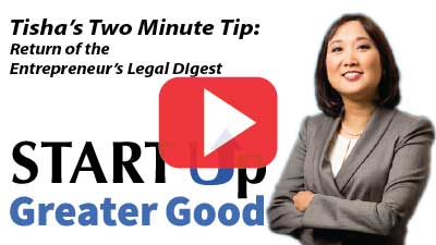 2-Minute Tip: Return of Entrepreneur's Legal Digest