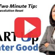 2-Minute Tip: New Year's Resolution Reset