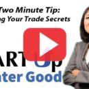 2-Minute Tip: Essential Advice for Trade Secret Protection