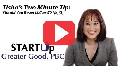 2-Minute Tip: Should You Be an LLC or a 501(c)(3)?