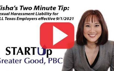 2-Minute Tip: Sexual Harassment Liability for ALL Texas Employers effective 9/1/2021
